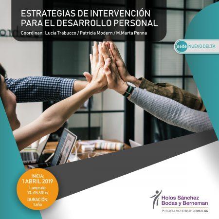 ESTRATEGIAS DE INTERVENCIÓN PARA EL DESARROLLO PERSONAL – Sede Nuevo Delta